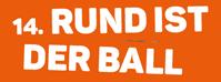 RUND IST DER BALL